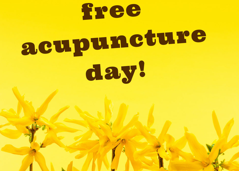 Free Acupuncture Day!