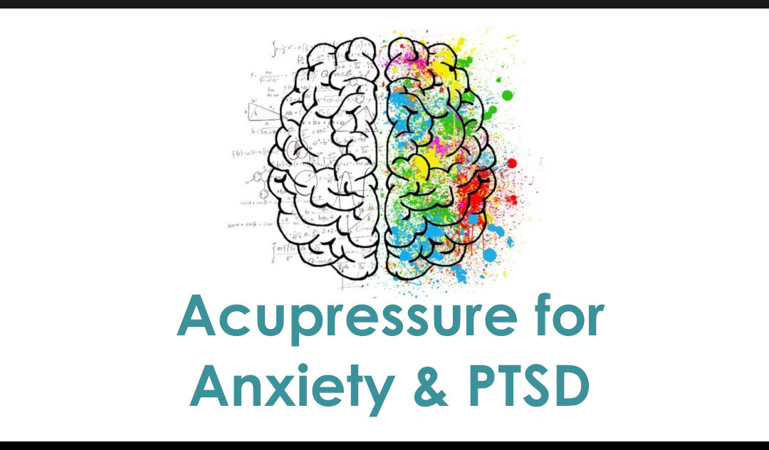 Acupressure for Anxiety & PTSD